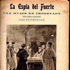 Libros antiguos: MAX PEMBERTON : LA ESPÍA DEL FUERTE / GUY BOOTHBY : PHAROS EL EGIPCIO (ALREDEDOR DEL MUNDO, C. 1900). Lote 58553717