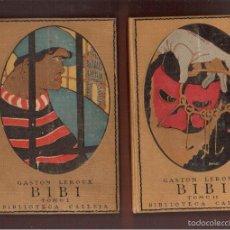 Libros antiguos: 2 LIBROS CON 100 AÑOS DE GASTON LEROUX - CASA EDITORIAL CALLEJA, MADRID 1916 VER FOTOS. Lote 59109565