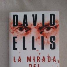 Libros antiguos: LA MIRADA DEL CULPABLE DE DAVID ELLIS. Lote 59184950