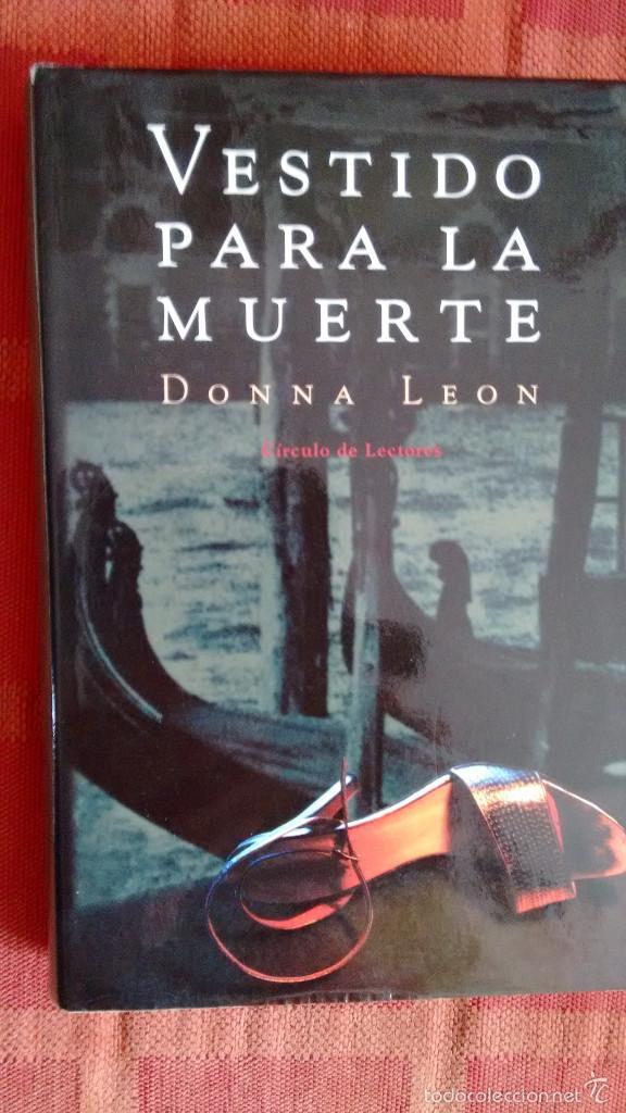 VESTIDO PARA LA MUERTE DE DONNA LEON (Libros antiguos (hasta 1936), raros y curiosos - Literatura - Terror, Misterio y Policíaco)