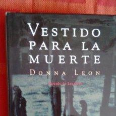 Libros antiguos: VESTIDO PARA LA MUERTE DE DONNA LEON. Lote 59185010