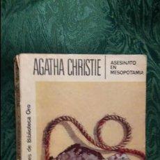 Libros antiguos: AGATHA CHRISTIE_ ASESINATO EN MESOPOTAMIA. Lote 59794524