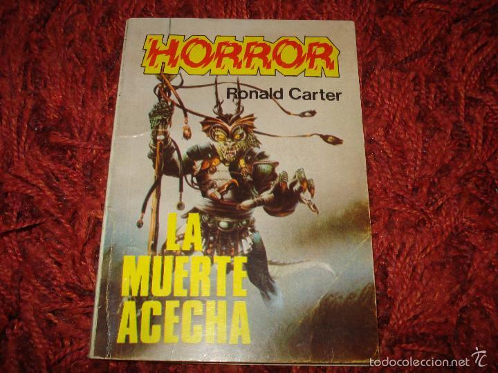 HORROR 18 LA MUERTE ACECHA. RONALD CARTER. PRODUCCIONES EDITORIALES (Libros antiguos (hasta 1936), raros y curiosos - Literatura - Terror, Misterio y Policíaco)