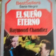 Libros antiguos: EL SUEÑO ETERNO, RAYMOND CHANDLER, ED. PLANETA/BRUGUERA. Lote 61121639