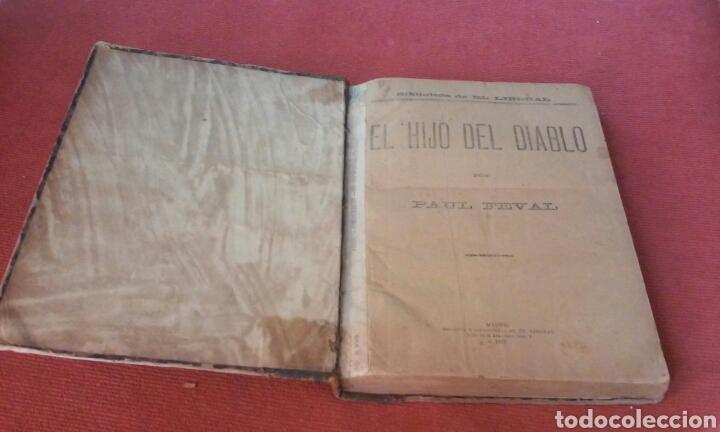 Libros antiguos: LIBRO DE 1893 EL HIJO DEL DIABLO DE PAUL FEVAL VER FOTOS - Foto 2 - 61457159