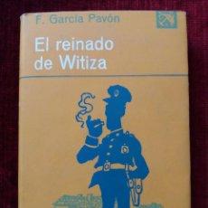 Libros antiguos: EL REINADO DE WITIZA. F.GARCIA PAVON. ED.DESTINO. Lote 61550376