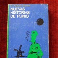 Libros antiguos: NUEVAS HISTORIAS DE PLINIO.F.GARCIA PAVON.. Lote 61550440