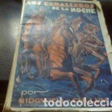 Libros antiguos: LOS CABALLEROS DE LA NOCHE II / RIDWELL - CULLUM/ EDICIONES FORTUNA. Lote 62718372