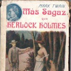 Libros antiguos: MARK TWAIN : MÁS SAGAZ QUE SHERLOCK HOLMES (MAUCCI, S,F,). Lote 62724916