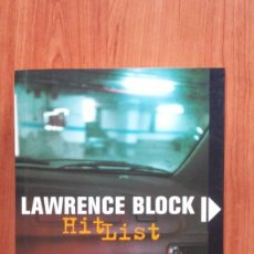 Libros antiguos: HIT LIST - LAWRENCE BLOCK (850GM). Lote 64070087