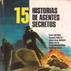 Libros antiguos: 15 HISTORIAS DE AGENTES SECRETOS,FHER. Lote 64217071