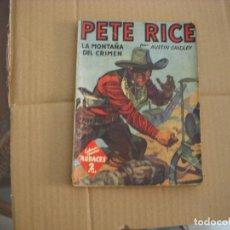 Libros antiguos: PETE RICE Nº 77, COLECCIÓN HOMBRES AUDACES, NOVELA, EDITORIAL MOLINO. Lote 67167849