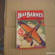 Libros antiguos: BILL BARNES Nº 74, COLECCIÓN HOMBRES AUDACES, NOVELA, EDITORIAL MOLINO. Lote 67168013