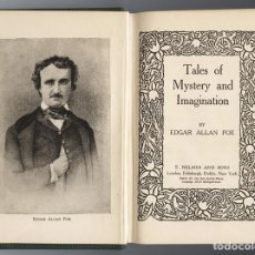 Libros antiguos: EDGAR ALLAN POE. TALES OF MYSTERY AND IMAGINATION. T. NELSON & SONS.. Lote 68177201