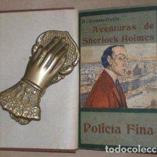Libros antiguos: CONAN DOYLE, ARTHUR: POLICIA FINA. Lote 68475151