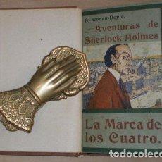 Libros antiguos: CONAN DOYLE, ARTHUR: LA MARCA DE LOS CUATRO. C.1909. Lote 68475235