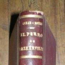 Libros antiguos: CONAN DOYLE, ARTHUR: EL PERRO DE BASKERVILLE. 1ª EDICIÓN EN CASTELLANO EN LIBRO. 1909. Lote 107582200