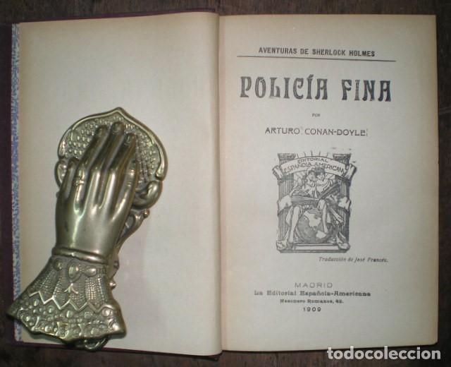 Libros antiguos: CONAN DOYLE, Arthur: POLICIA FINA. 1909 - Foto 2 - 68977673