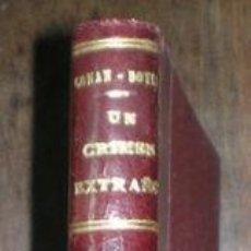 Libros antiguos: CONAN DOYLE, ARTHUR: UN CRIMEN EXTRAÑO. 1909. Lote 68978041
