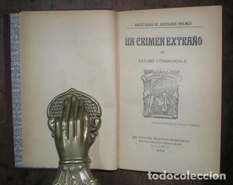 Libros antiguos: CONAN DOYLE, Arthur: UN CRIMEN EXTRAÑO. 1909 - Foto 2 - 68978041
