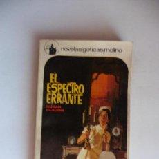 Libros antiguos: NOVELAS GOTICAS MOLINO EL ESPEJO ERRANTE . Lote 69727453
