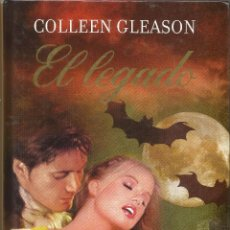 Libros antiguos: == B05 - EL LEGADO - COLLEEN GLEASON. Lote 69733473