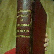 Libros antiguos: NOVELAS DE ALREDEDOR DEL MUNDO 1 L.V.. Lote 71467543