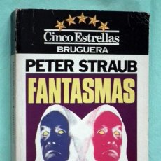 Libros antiguos: FANTASMAS - PETER STRAUB. Lote 101777163