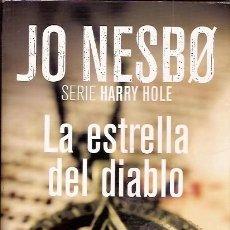 Libros antiguos: LA ESTRELLA DEL DIABLO JO NESBO SERIE HARRY HOLE RBA. Lote 74852039