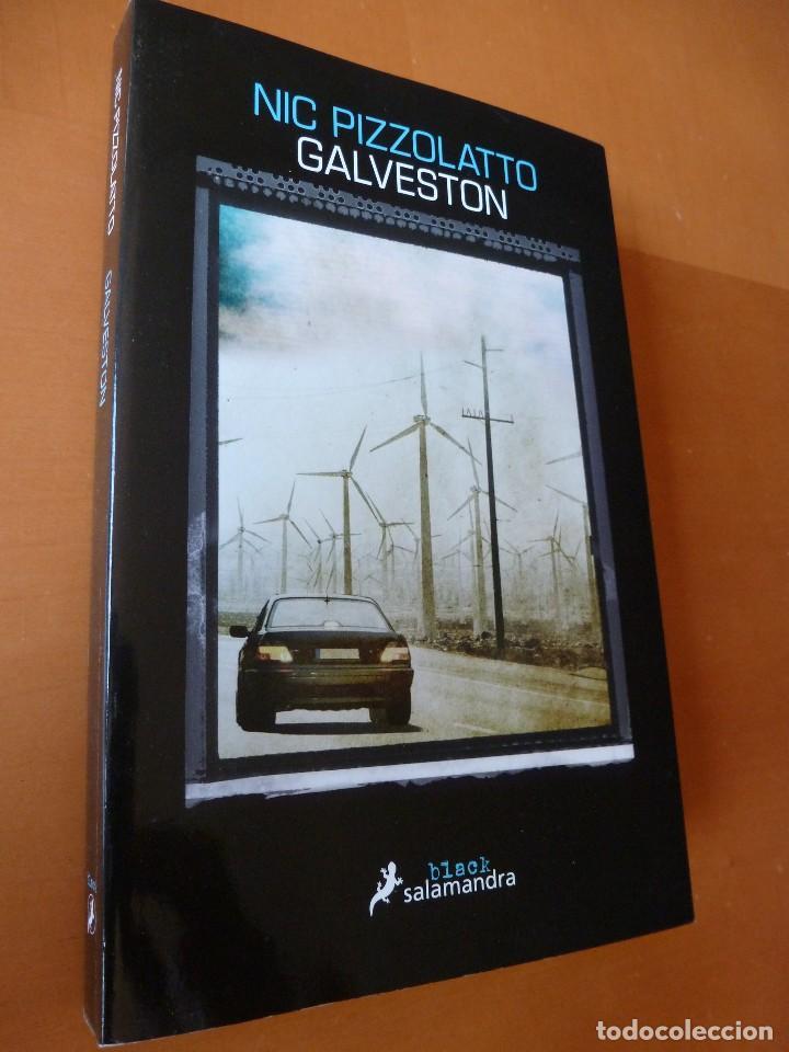 GALVESTON. NICK PIZZOLATO.EDITORIAL SALAMANDRA (Libros antiguos (hasta 1936), raros y curiosos - Literatura - Terror, Misterio y Policíaco)