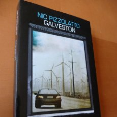 GALVESTON. NICK PIZZOLATO.EDITORIAL SALAMANDRA