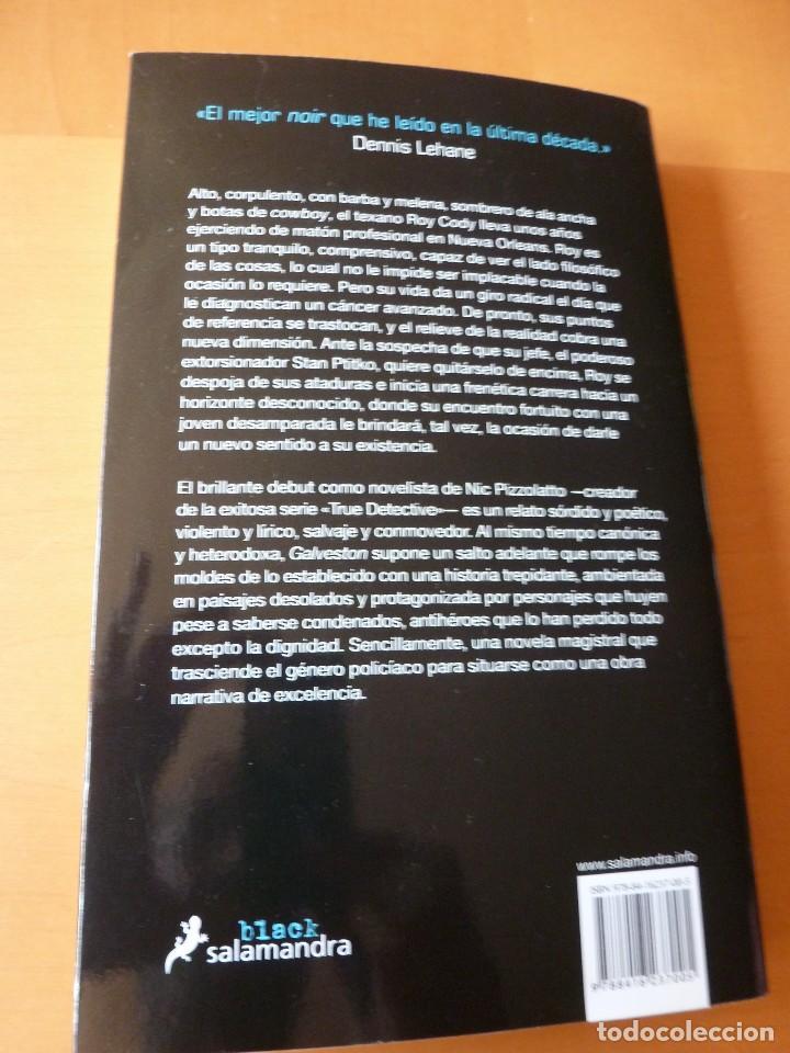 Libros antiguos: GALVESTON. NICK PIZZOLATO.EDITORIAL SALAMANDRA - Foto 2 - 75199695