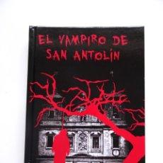 Libros antiguos: NOVELA PRIMERA EDICIÓN EL VAMPIRO DE SAN ANTOLÍN - MURCIA. Lote 70303962