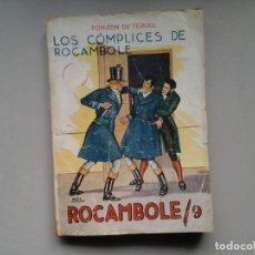 Libros antiguos: PONSON DU TERRAIL. LOS COMPLICES DE ROCAMBOLE . ILUST:MEL. PRENSA MODERNA (CA. 1920).. Lote 76682419