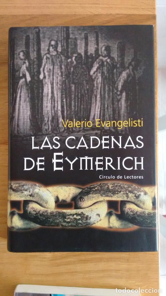 LAS CADENAS DE EYMERICH DE VALERIO EVANGELISTI (Libros antiguos (hasta 1936), raros y curiosos - Literatura - Terror, Misterio y Policíaco)