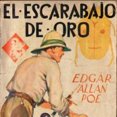 Libros antiguos: EDGAR ALLAN POE : EL ESCARABAJO DE ORO (POPULAR FAMA JUVENTUD, 1934). Lote 78305749