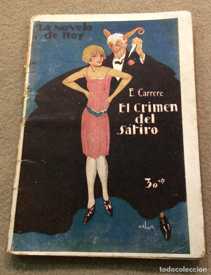 EL CRIMEN DEL SÁTIRO. (Libros antiguos (hasta 1936), raros y curiosos - Literatura - Terror, Misterio y Policíaco)