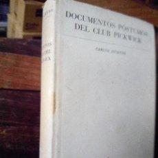 DOCUMENTOS PÓSTUMOS DEL CLUB PICKWICK - CARLOS DICKENS (TAPA DURA, PRIMERA EDICIÓN 1943)