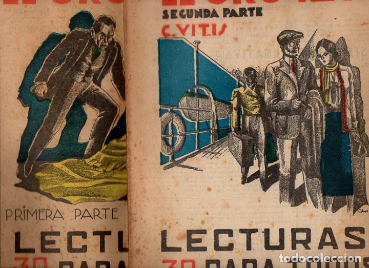 C. VITIS : EL ORO REY - 2 VOLS.(LECTURAS PARA TODOS, 1934) (Libros antiguos (hasta 1936), raros y curiosos - Literatura - Terror, Misterio y Policíaco)