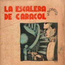 Libros antiguos: M. ROBERTS : LA ESCALERA DE CARACOL (LECTURAS PARA TODOS, 1935). Lote 81194696