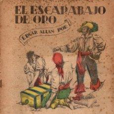 Libros antiguos: EDGAR ALLAN POE : EL ESCARABAJO DE ORO (LECTURAS PARA TODOS, 1934) ILUSTRADO POR COBOS. Lote 81195720