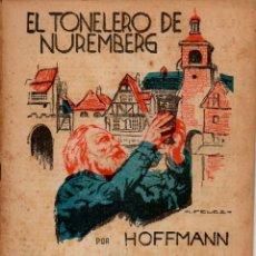 Alte Bücher - HOFFMANN : EL TONELERO DE NUREMBERG (LECTURAS PARA TODOS, 1934) - 81196440