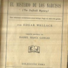 Libros antiguos: EL MISTERIO DE LOS NARCISOS. EDGAR WALLACE. EDITORIAL JUVENTUD. BARCELONA. 1932. Lote 84196492