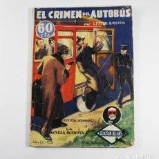 Libros antiguos: EL CRIMEN DEL AUTOBUS, LESTER BIOSTON, LA REVISTA SEMANAL LA NOVELA AVENTURA 1935. Lote 86955868