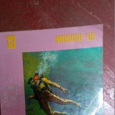 Libros antiguos: MORGUE 65 Nº 13: MUERTE DE UN HOMBRE RANA; SIMON JAY. Lote 88102008