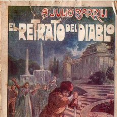 Libros antiguos: A. JULIO BARRILI : EL RETABLO DEL DIABLO (VIRGILI, S.F.). Lote 89471332