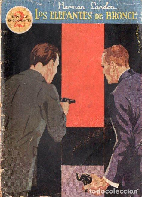 HERMAN LANDON : LOS ELEFANTES DE BRONCE (PRENSA MODERNA, 1931) (Libros antiguos (hasta 1936), raros y curiosos - Literatura - Terror, Misterio y Policíaco)