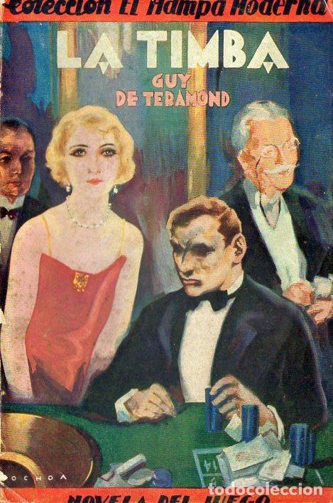 GUY DE TERAMOND : LA TIMBA (IBERIA, 1929) (Libros antiguos (hasta 1936), raros y curiosos - Literatura - Terror, Misterio y Policíaco)