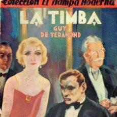 Libros antiguos: GUY DE TERAMOND : LA TIMBA (IBERIA, 1929). Lote 89471592