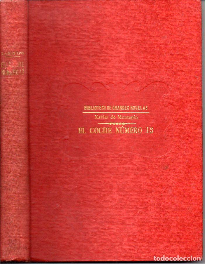 XAVIER DE MONTEPIN : EL COCHE NÚMERO TRECE (SOPENA, C. 1930) (Libros antiguos (hasta 1936), raros y curiosos - Literatura - Terror, Misterio y Policíaco)